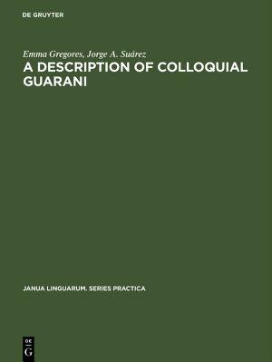 A description of colloquial Guarani