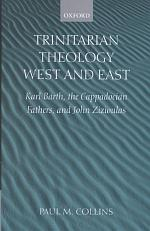 Trinitarian Theology, West and East