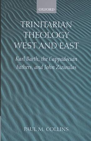 Trinitarian Theology  West and East PDF