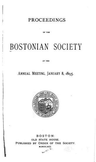 Proceedings of the Bostonian Society  Annual Meeting PDF