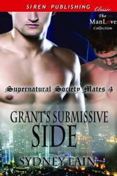 Grant's Submissive Side [Supernatural Society Mates 4]