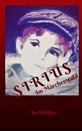 Sirius: Im Märchenwald