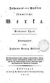 Johannes von Müller sämmtliche Werke, herausg. von J.G. Müller