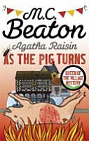 Agatha Raisin  As the Pig Turns PDF