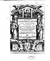 Gemma sententiarum S.P. Augustini de auxiliis. Selectarum ex omnibus tomis, & libris ipsius P. Augustini a fr. Nicolao de Gracchis Romano, Ordinis eremit. S. Augustini, ..