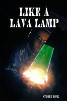 Like a Lava Lamp PDF