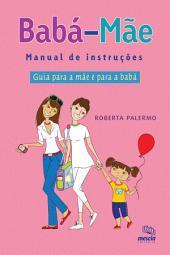 BABA / MAE: Manual de instrucoes