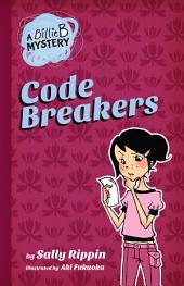 A Billie B Mystery #2: Code Breaker
