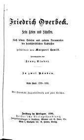 Friedrich Overbeck: Bd. 1789-1833