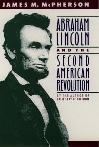 Abraham Lincoln and the Second American Revolution Book