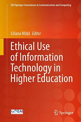 Ethical Use of Information Technology in Higher Education