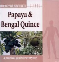 Improve your Health  with Papaya  Bengal Quince PDF