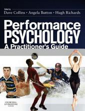 Performance Psychology E-Book: A Practitioner's Guide