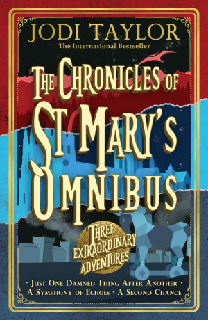 The Chronicles of St Mary   s Omnibus  Three Extraordinary Adventures