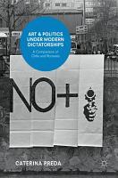 Art and Politics under Modern Dictatorships PDF