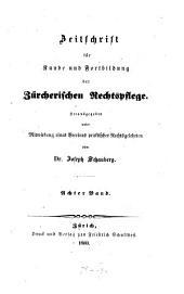 Zeitschrift für Kunde und Fortbildung der zürcherischen Rechtspflege: Band 8
