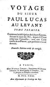Voyage du sieur Paul Lucas au Levant