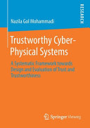Trustworthy Cyber-Physical Systems