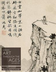 Gardner S Art Through The Ages Backpack Edition Book F Non Western Art Since 1300 Book PDF