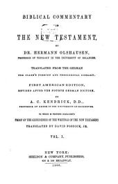 Biblical Commentary on the New Testament: Translated from the German for Clark's Foreign and Theological Library, Volume 1