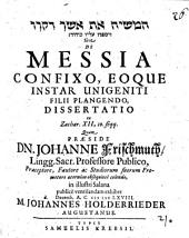 De Messia Confixo, Eoque Instar Unigeniti Filii Plangendo, Dissertatio ex Zachar. XII, 10. seqq
