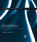 China Saudi Arabia Relations  1990 2012