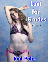Erotica: Lust for Grades