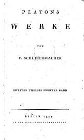 Werke: Kratylos, Der Sophist, Der Staatsmann, Das Gastmahl, Teil 2,Band 2