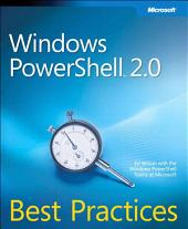 Windows PowerShell 2.0 Best Practices