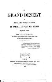 Le Grand Désert ou Itinéraire d'une caravane du Sahara au pays des Nègres (Royaume de Haoussa)