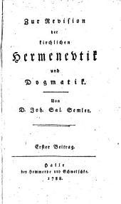 Zur Revision der kirchlichen Hermeneutik und Dogmatik: Band 1