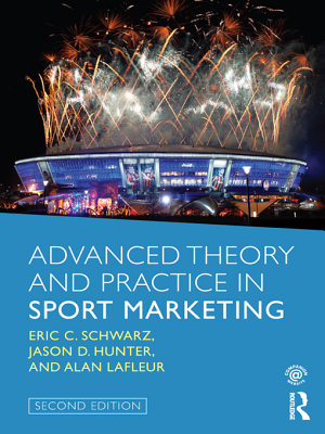 Advanced Theory and Practice in Sport Marketing PDF