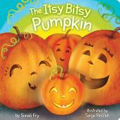 The Itsy Bitsy Pumpkin: with audio recording