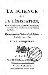 La Science De La Législation: Volume 5