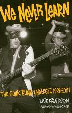 We Never Learn: The Gunk Punk Undergut, 1988-2001