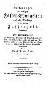 Erklärungen der heiligen Fasten-Evangelien (etc.) 2. bearb. u. verm. Aufl: Band 17