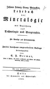 Lehrbuch der Mineralogie, mit Beziehung auf Technologie und Geographie