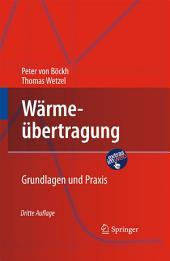 Wärmeübertragung: Grundlagen und Praxis, Ausgabe 3