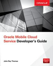 Oracle Mobile Cloud Service Developer's Guide