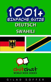 1001+ Einfache Sätze Deutsch - Swahili