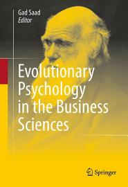 Evolutionary Psychology In The Business Sciences