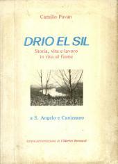 Drio el Sil: Storia, vita e lavoro in riva al fiume a S. Angelo e Canizzano