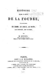 Histoire physique et médicale de la foudre, et de ses effets sur l'homme, les animaux, les plantes, les édifices, les navires