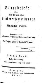 Baiernbriefe oder Geist der vier ersten Ständeversammlungen des Königreiches Baiern