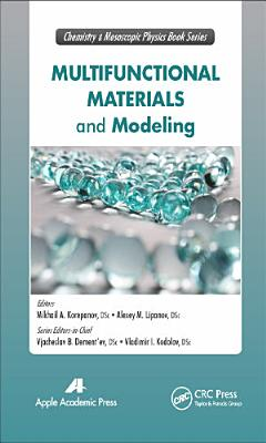 Multifunctional Materials and Modeling