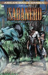 El Sabanero (Tomo 3) : EL BOSQUE MÁGICO