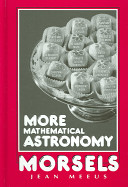 More Mathematical Astronomy Morsels PDF