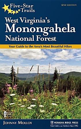 Five Star Trails  West Virginia s Monongahela National Forest PDF