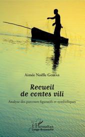 Recueil de contes vili: Analyse des parcours figuratifs et symboliques