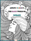 Adults Coloring The Magic World Of Oceans